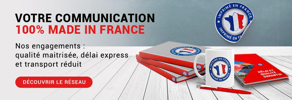 Votre communication 100% imprimée en France